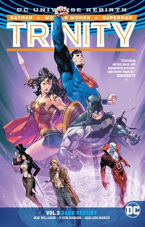 Trinity Vol. 3: Dark Destiny by Rob Williams