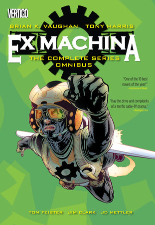 Ex Machina: The Complete Series Omnibus by Brian K. Vaughan