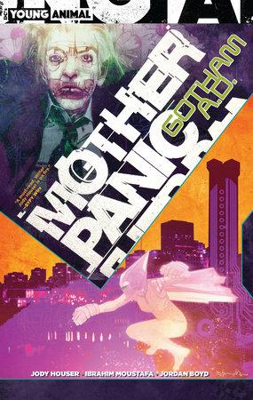 Mother Panic: Gotham A.D. by Jody Houser