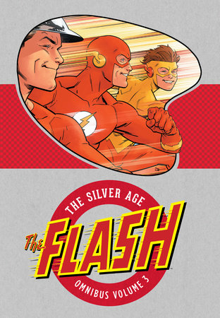 The Flash: The Silver Age Omnibus Vol. 3 by Various