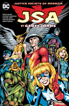 JSA by Geoff Johns Book Two by Geoff Johns and David Goyer