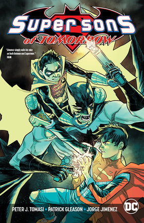 Super Sons of Tomorrow by Peter J. Tomasi and Patrick Gleason