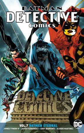 Batman: Detective Comics Vol. 7: Batmen Eternal by James Tynion IV