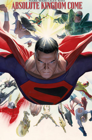 Absolute Kingdom Come (New Edition) by Mark Waid