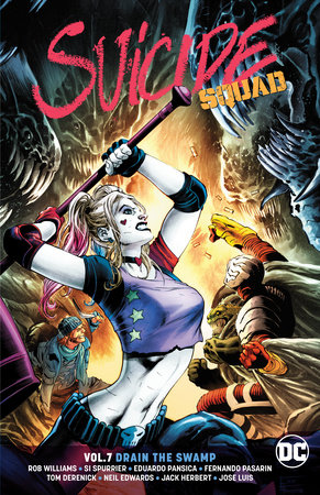 Suicide Squad Vol. 7: Drain the Swamp by Rob Williams