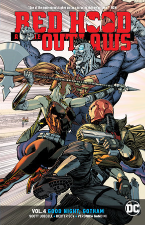 Red Hood and the Outlaws Vol. 4: Good Night Gotham by Scott Lobdell