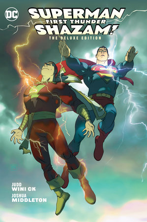 Superman/Shazam!: First Thunder Deluxe Edition by Judd Winick