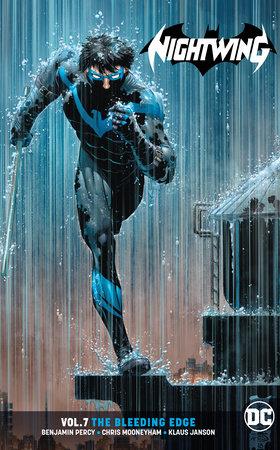 Nightwing Vol. 7: The Bleeding Edge by Benjamin Percy