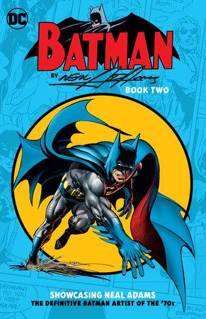 Batman by Neal Adams Book Two by Neal Adams