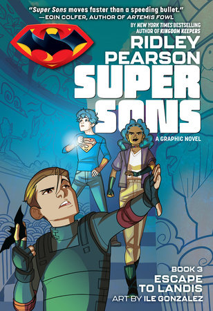 Super Sons: Escape to Landis by Ridley Pearson