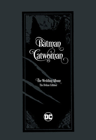 Batman/Catwoman: The Wedding Album - The Deluxe Edition by Tom King