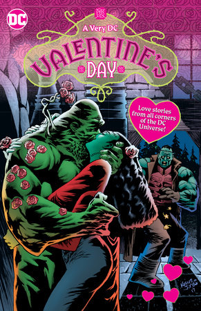 A Very DC Valentine's Day by Amanda Conner, Jimmy Palmiotti, Jeff Lemire and Paul Dini