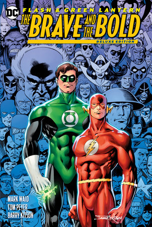 The Flash/Green Lantern: The Brave & the Bold Deluxe Edition by Mark Waid and Tom Peyer