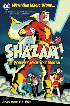 Shazam: The World's Mightiest Mortal Vol. 1 by Dennis O'Neil