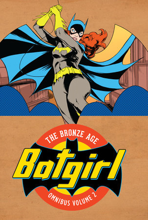 Batgirl: The Bronze Age Omnibus Vol. 2 by Various