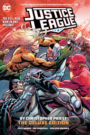 Justice League by Christopher Priest Deluxe Edition by Christopher Priest