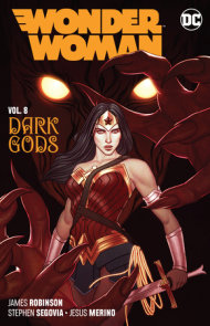 Wonder Woman Vol. 8: The Dark Gods