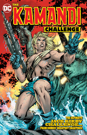 The Kamandi Challenge by Tom King and Bill Willingham