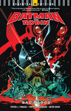 Batman and Robin: Bad Blood (DC Essential Edition) by Peter J. Tomasi