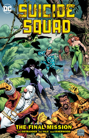 Suicide Squad Vol. 8: The Final MIssion by John Ostrander