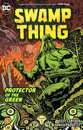 Swamp Thing: Protector of the Green by Scott Snyder