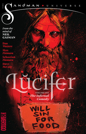 Lucifer Vol. 1: The Infernal Comedy (The Sandman Universe) by Dan Watters and Neil Gaiman