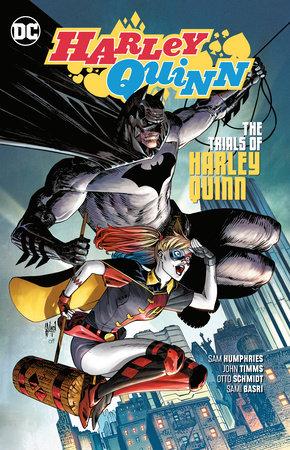 Harley Quinn Vol. 3: The Trials of Harley Quinn by Sam Humphries