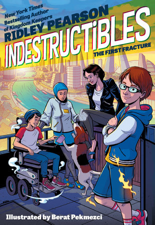 Indestructibles: The First Fracture by Ridley Pearson