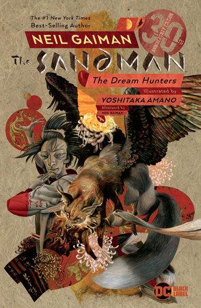 Sandman: Dream Hunters 30th Anniversary Edition (Prose Version) by Neil Gaiman