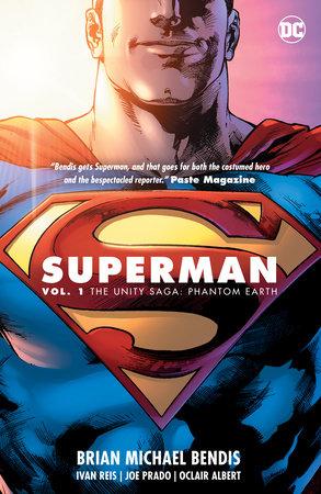 Superman Vol. 1: The Unity Saga: Phantom Earth by Brian Michael Bendis