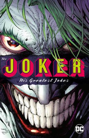 The Joker: His Greatest Jokes by Various