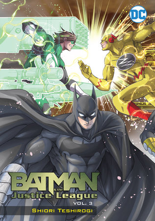 Batman and the Justice League Vol. 3 by Shiori Teshirogi