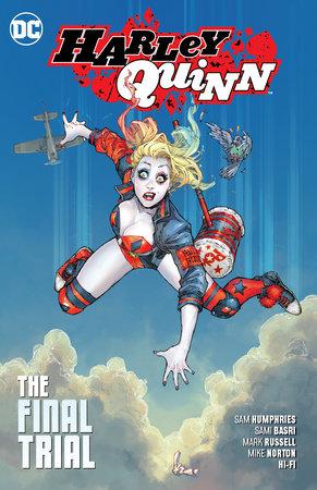 Harley Quinn Vol. 4: The Final Trial by Sam Humphries