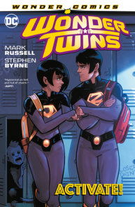 Wonder Twins Vol. 1: Activate!