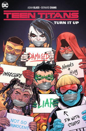 Teen Titans Vol. 2: Turn It Up by Adam Glass