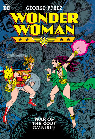 Wonder Woman: War of the Gods Omnibus by George Perez