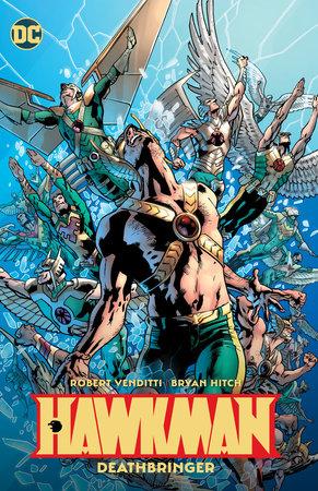 Hawkman Vol. 2: Deathbringer by Robert Venditti