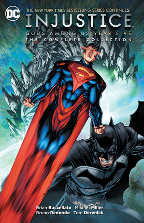 Injustice: Gods Among Us Year Five- The Complete Collection by Brian Buccellato