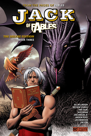 Jack of Fables: The Deluxe Edition Book Three by Bill Willingham