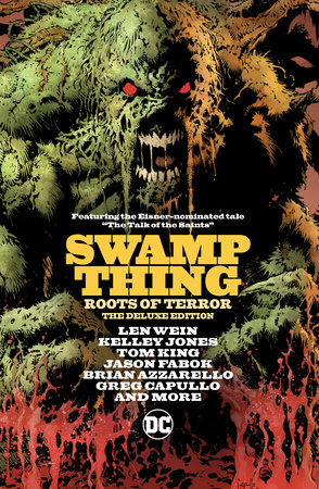 Swamp Thing: Roots of Terror by Tom King, Brian Azzarello and Len Wein