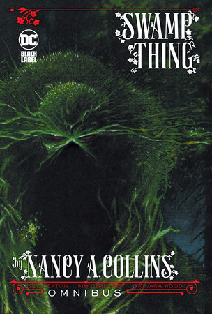 Swamp Thing by Nancy A. Collins Omnibus by Nancy A. Collins