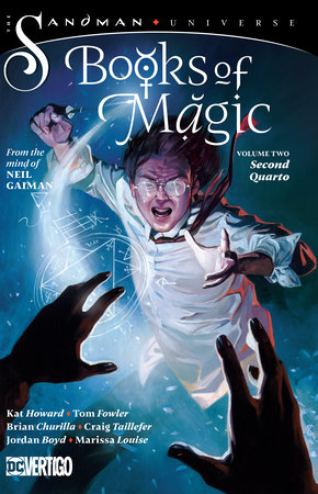 Books of Magic Vol. 2: Second Quarto (The Sandman Universe) by Kat Howard, Tom Fowler and Neil Gaiman