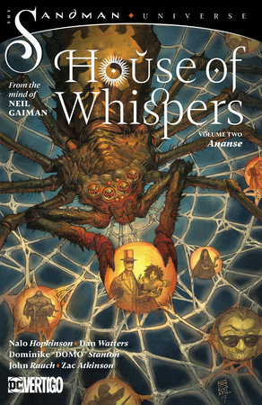 House of Whispers Vol. 2: Ananse by Nalo Hopkinson, Dan Watters and Neil Gaiman