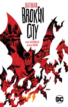 Batman: Broken City New Edition by Brian Azzarello