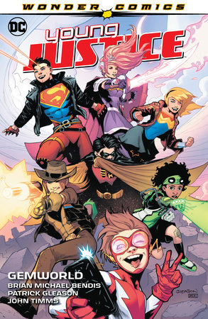 Young Justice Vol. 1: Gemworld by Brian Michael Bendis