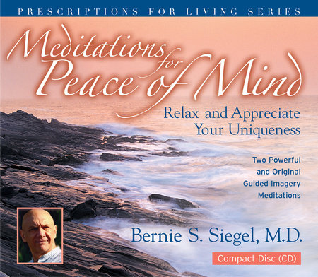 Meditations for Peace of Mind by Bernie Siegel