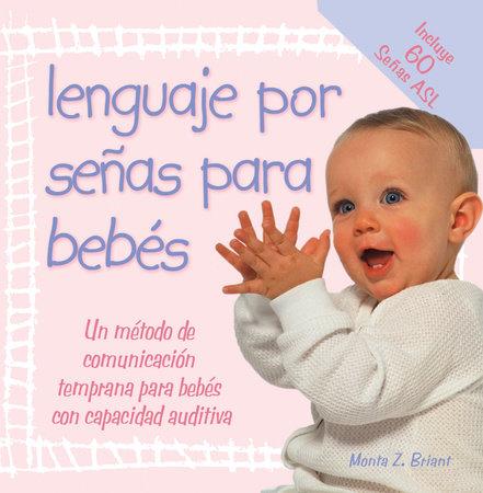 Lenguaje Por Senas Para Bebes by Monta Z. Briant