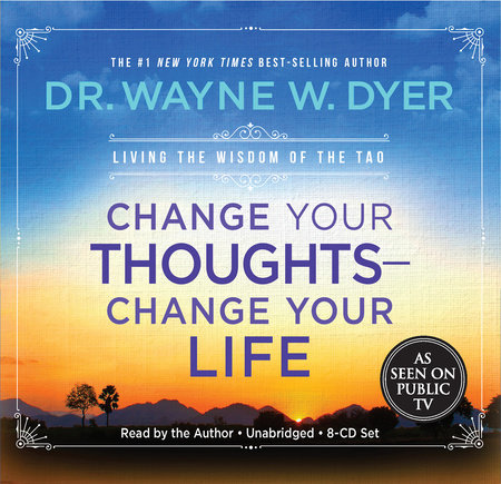 Change Your Thoughts - Change Your Life, 8-CD set by Dr. Wayne W. Dyer