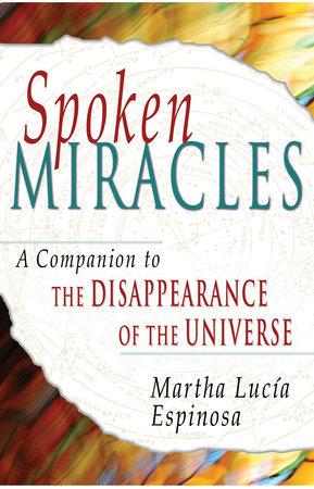 Spoken Miracles by Martha Lucia Espinosa