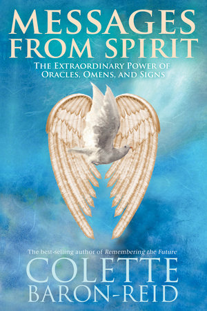 Messages From Spirit by Colette Baron-Reid